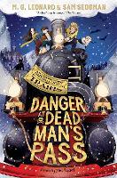 Cover for Danger at Dead Man's Pass by M. G. Leonard, Sam Sedgman