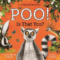 Cover for Poo! Is That You? by Clare Helen Welsh