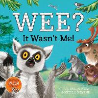 Cover for Wee? It Wasn't Me! by Clare Helen Welsh