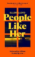 Cover for People Like Her by Ellery Lloyd
