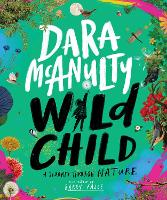 Cover for Wild Child A Journey Through Nature by Dara McAnulty