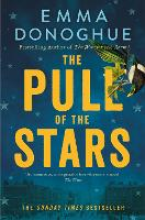 Cover for The Pull of the Stars by Emma Donoghue
