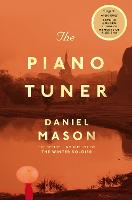 Cover for The Piano Tuner by Daniel Mason