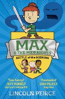 Cover for Max and the Midknights: Battle of the Bodkins by Lincoln Peirce