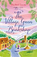 Cover for The Village Green Bookshop by Rachael Lucas