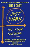 Cover for Just Work  by Kim Scott