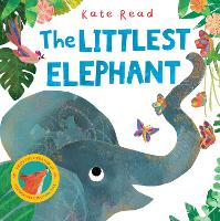 Cover for The Littlest Elephant by Kate Read