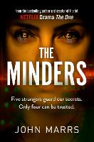 Cover for The Minders by John Marrs