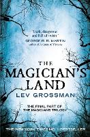 Cover for The Magician's Land (Book 3) by Lev Grossman