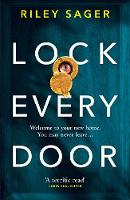 Cover for Lock Every Door by Riley Sager