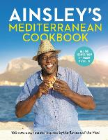 Cover for Ainsley's Mediterranean Cookbook by Ainsley Harriott