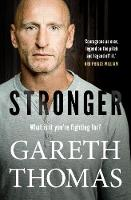 Cover for Stronger by Gareth Thomas