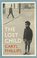 Cover for The Lost Child by Caryl Phillips
