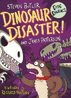 Cover for Dog Diaries: Dinosaur Disaster! by Steven Butler, James Patterson