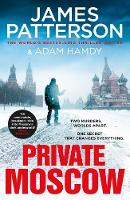 Cover for Private Moscow  by James Patterson, Adam Hamdy
