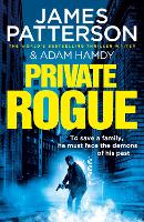 Cover for Private Rogue  by James Patterson, Adam Hamdy