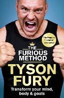 Cover for The Furious Method  by Tyson Fury