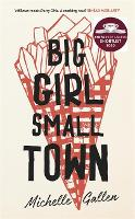 Cover for Big Girl, Small Town  by Michelle Gallen