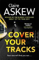 Cover for Cover Your Tracks by Claire Askew