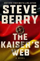 Cover for The Kaiser's Web by Steve Berry