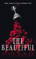Cover for The Beautiful by Renee Ahdieh