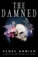 Cover for The Damned by Renee Ahdieh