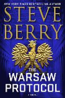 Cover for The Warsaw Protocol by Steve Berry