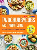 Cover for Twochubbycubs Fast and Filling  by James and Paul Anderson