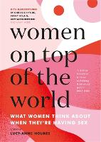 Cover for Women on Top of the World by Lucy-Anne Holmes