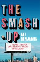 Cover for The Smash-Up  by Ali Benjamin