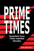 Cover for Prime Times  by Joe Murphy