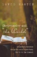 Cover for Christianity and the World  by David Martin