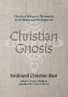 Cover for Christian Gnosis by Ferdinand Christian Baur