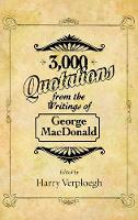 Cover for 3,000 Quotations from the Writings of George MacDonald by George MacDonald
