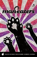 Cover for Man-Eaters Volume 1 by Chelsea Cain, Kate Niemczyk, Lia Miternique