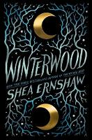 Cover for Winterwood by Shea Ernshaw