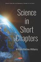 Cover for Science in Short Chapters by William Mattieu Williams