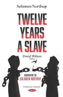 Cover for Twelve Years a Slave Narrative of Solomon Northup by Solomon Northup