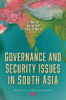 Cover for Governance and Security Issues in South Asia by Dr C Vinodan