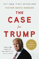 Cover for The Case for Trump (Revised) by Victor Davis Hanson