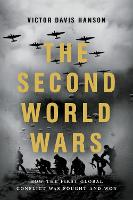 Cover for The Second World Wars  by Victor Davis Hanson