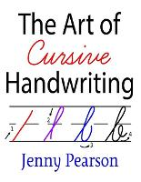 Cover for The Art of Cursive Handwriting A Self-Teaching Workbook by Jenny Pearson