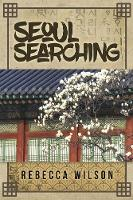 Cover for Seoul Searching by Rebecca Wilson