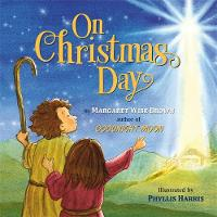 Cover for On Christmas Day by Margaret Wise Brown