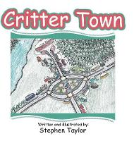 Cover for Critter Town by Stephen Taylor