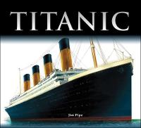 Cover for Titanic by Jim Pipe
