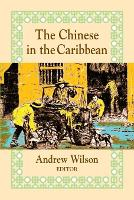 Cover for The Chinese in the Caribbean by Andrew Wilson