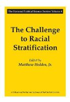 Cover for The Challenge to Racial Stratification by Matthew Holden