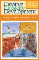 Cover for Creative Capacity Development  by Jenny Pearson