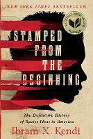 Cover for Stamped from the Beginning by Ibram X. Kendi